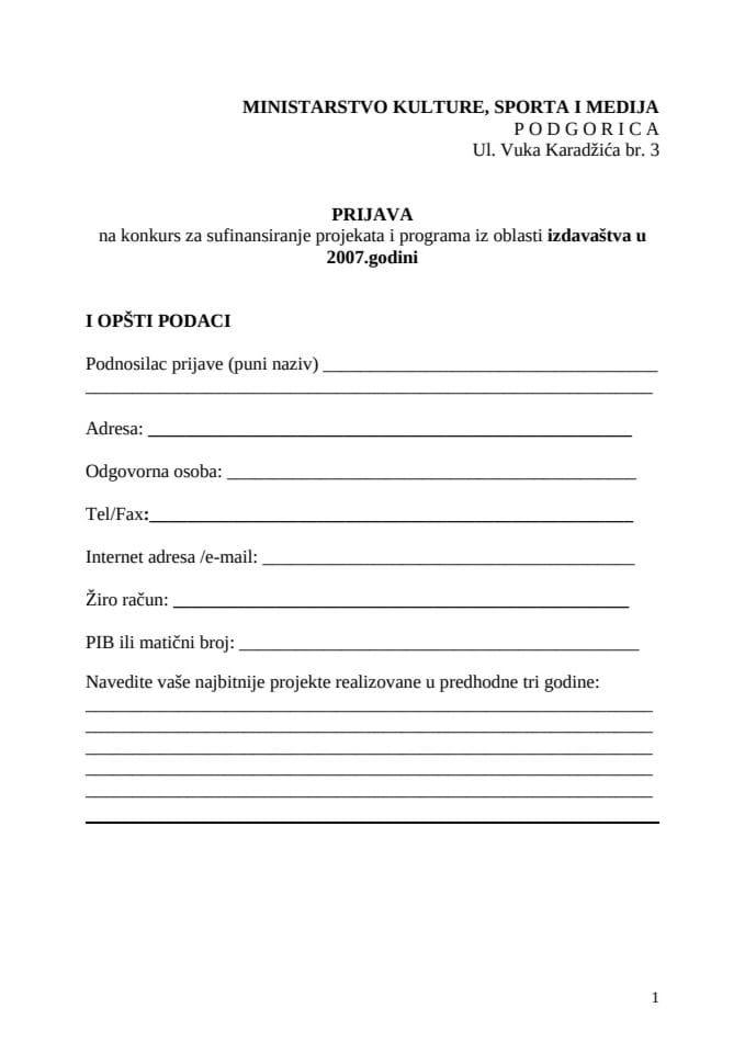 Obrazac Prijave na konkurs za sufinansiranje projekata i programa iz oblasti izdavaštva u 2007.godin