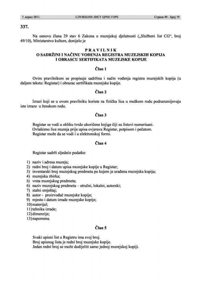 Pravilnik o sadržini i načinu vođenja registra muzejskih kopija i...