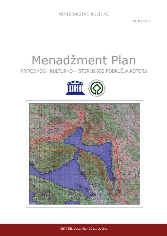 Menadzment plan prirodnog i kulturno-istorijskog područja Kotora
