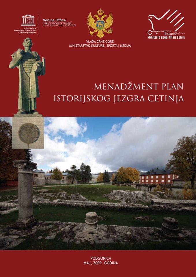 Menadžment plan Istorijskog jezgra Cetinja
