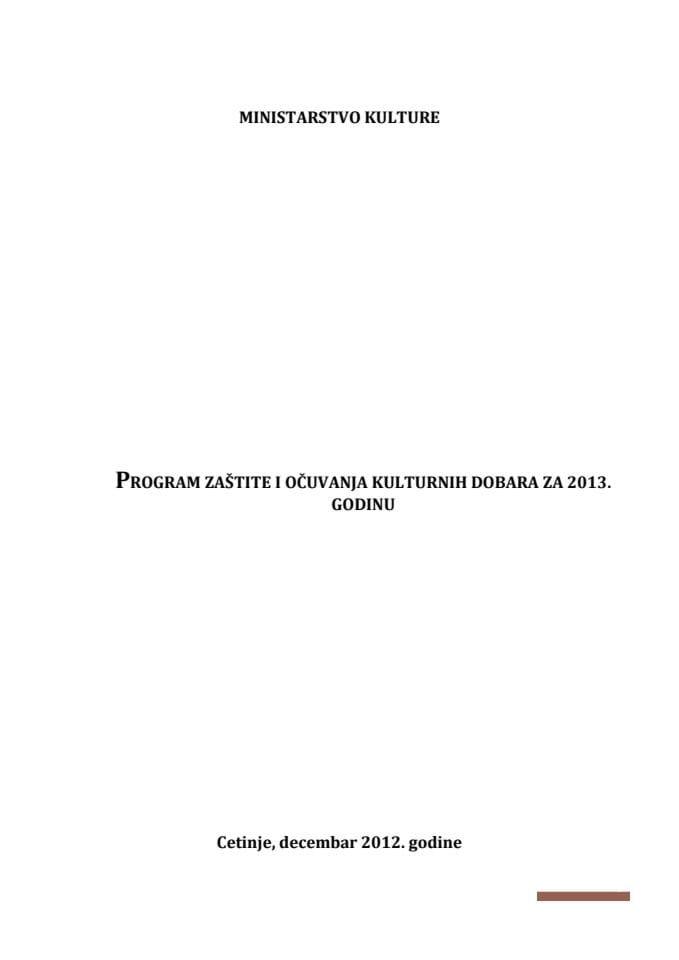 Program zaštite i očuvanja kulturnih dobara za 2013 godinu