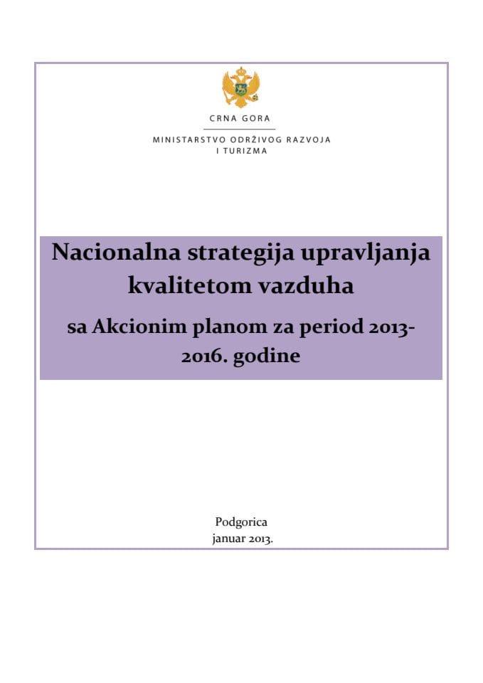 Nacionalna strategija upravljanja kvalitetom vazduha sa Akcionim planom za period 2013-2016. godine