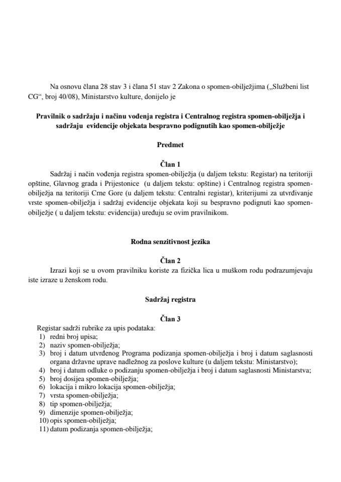 Pravilnik o sadrzaju i nacinu vodjenja registra i Centralnog registra spomen obiljezja i sadrzaju evidencije objekata bespravno podignutih kao spomen-obiljezje