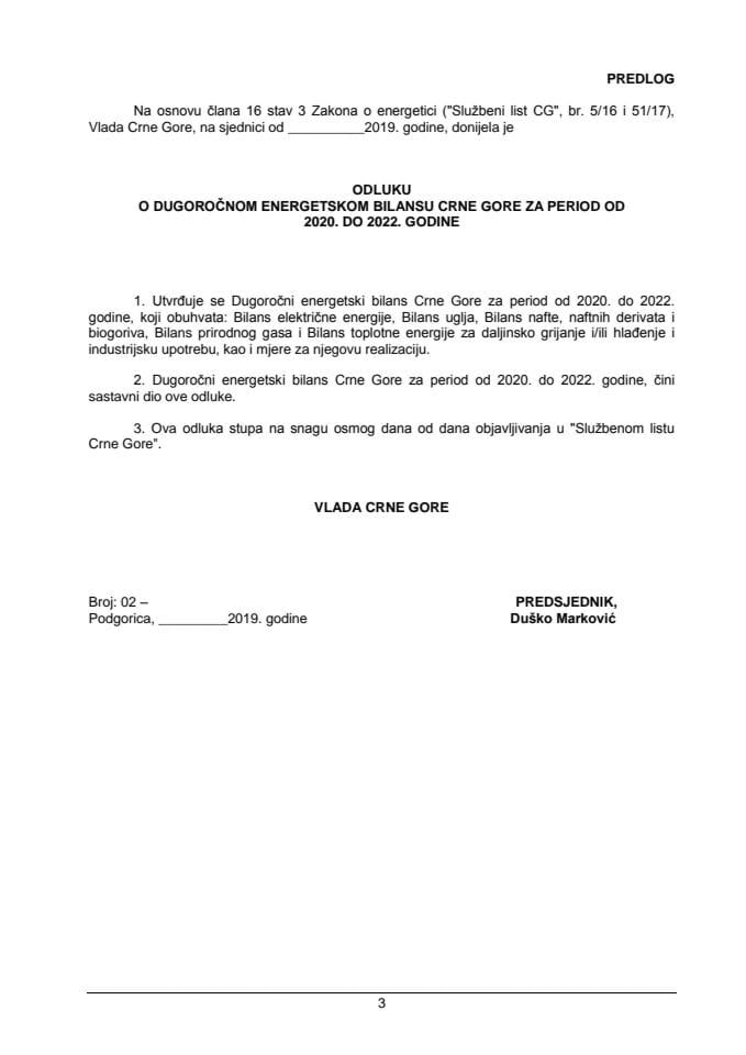 Predlog odluke o dugoročnom energetskom bilansu Crne Gore za period od 2020. do 2022. godine