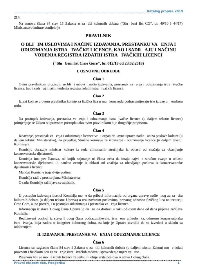 Pravilnik o blizim uslovima i nacinu izdavanja prestanku vazenja i oduzimanja istrazivacke licence kao i sadrzaju i nacinu vodjenja registra izdatih istrazivackih licenci