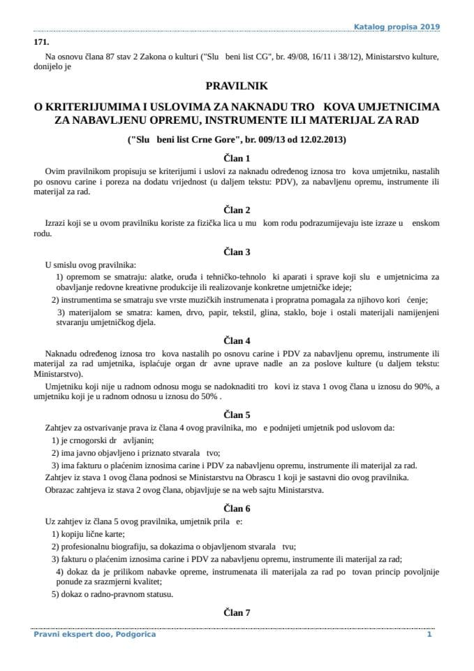 Pravilnik o kriterijumima i uslovima za naknadu troskova umjetnicima za nabavljenu opremu instrumente ili materijal za rad