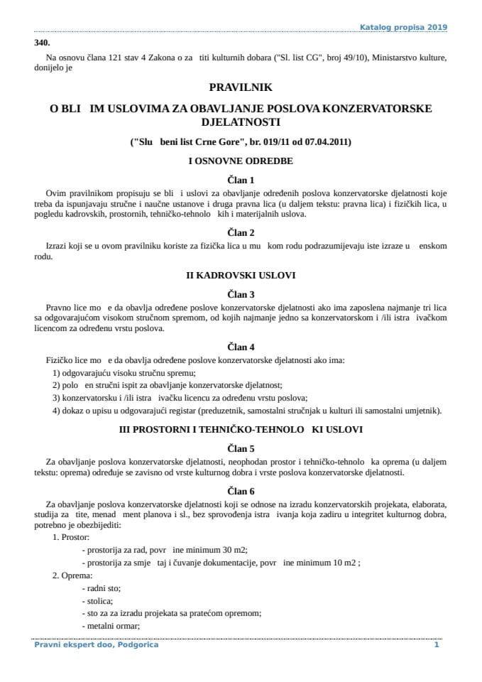 Pravilnik o blizim uslovima za obavljanje poslova konzervatorske djelatnosti  i nacinu vodjenja registra izdatih konzervatorskih licenci