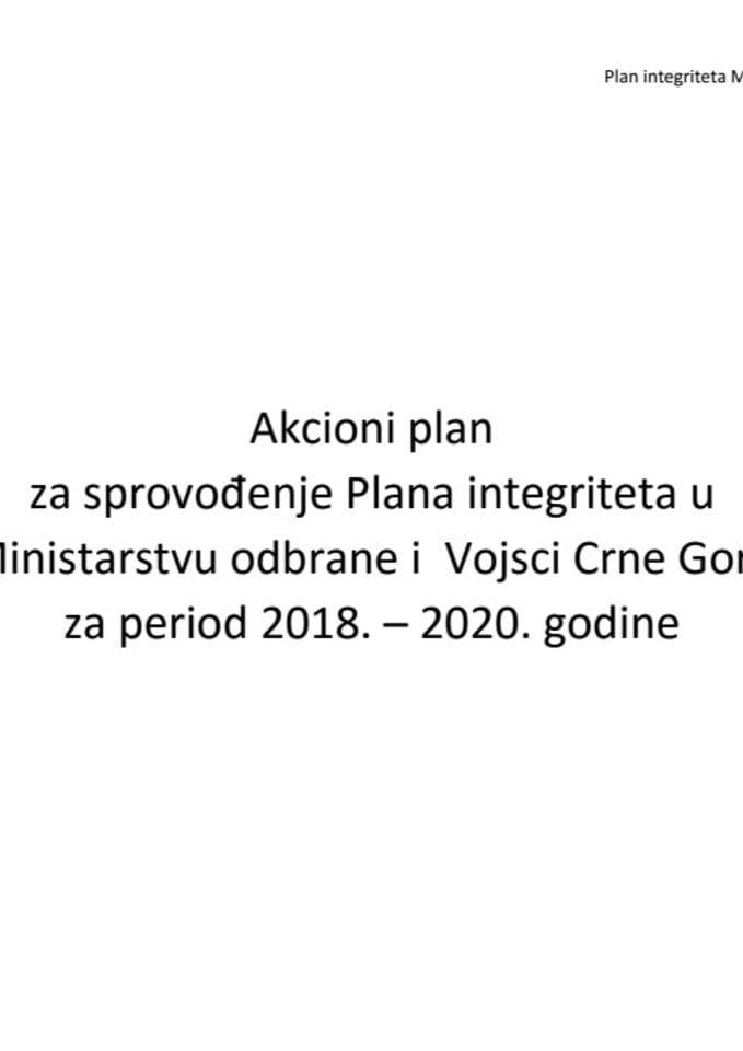 Akcioni plan za sprovođenje integriteta u Ministarstvu odbrane i VCG od 2018. - 2020. godine