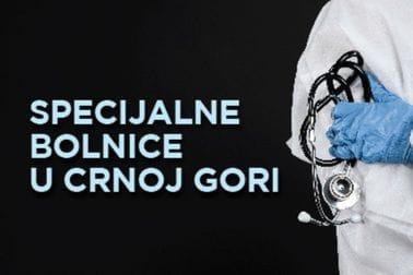 Специјалне болнице у Црној Гори