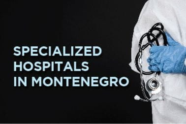 Specialized hospitals in Montenegro