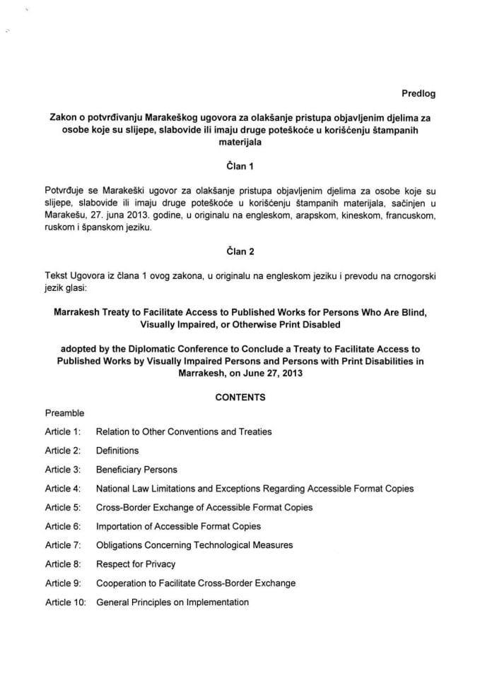 Predlog zakona o potvrđivanju Marakeškog ugovora za olakšanje pristupa objavljenim djelima za osobe koje su slijepe, slabovide ili imaju druge poteškoće u korišćenju štampanih materijala