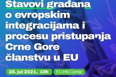 """Predstavljanje rezultata istraživanja javnog mnjenja """"Stavovi građana o evropskim integracijama i procesu pristupanja Crne Gore članstvu u EU"""""""