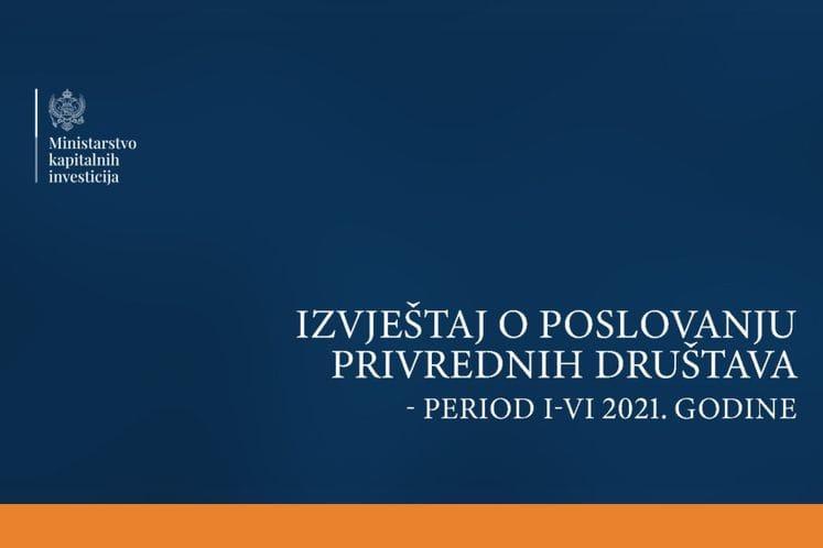 Izvjestaj period I-VI 2021. godine