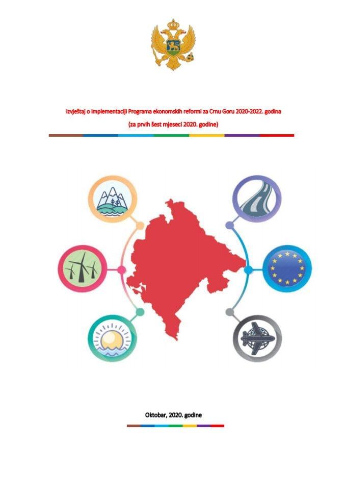 Izvještaj o implementaciji Programa ekonomskih reformi za Crnu Goru 2020-2022. (za prvih šest mjeseci 2020. godine)