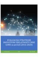 Strategija Inovativne djelatnosti CG 2016 2020_Evalucija_FINAL_07 2021