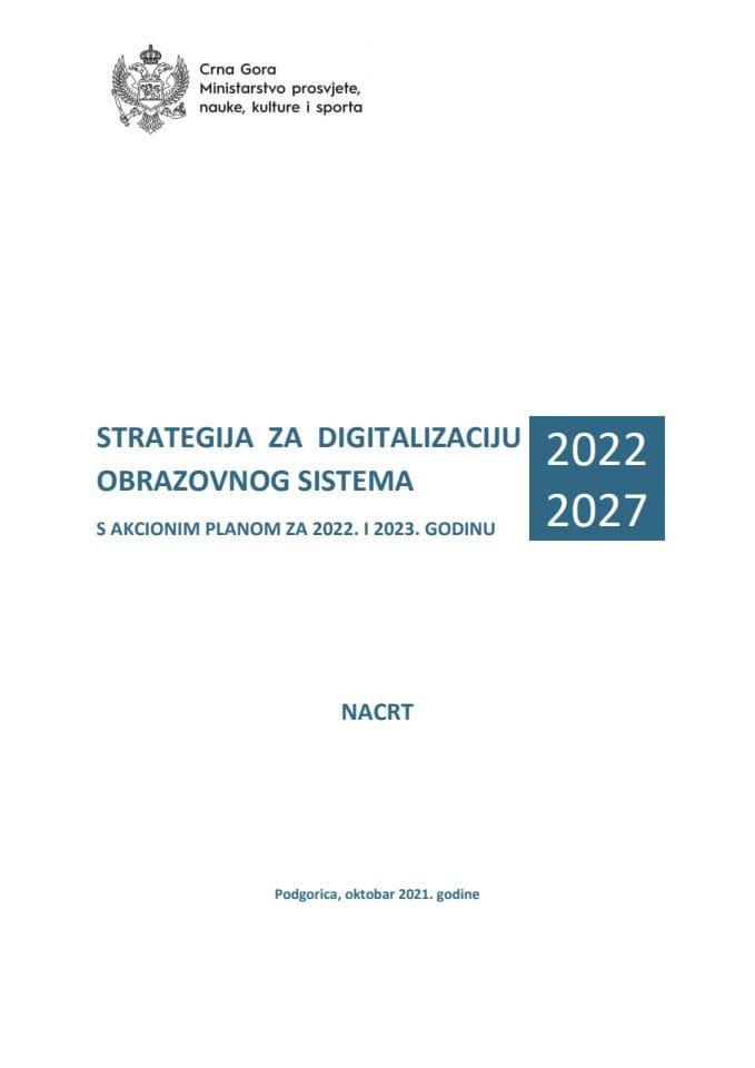 Nacrt Strategije za digitalizaciju obrazovnog sistema 2022-2027